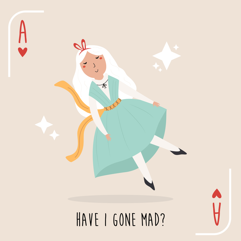 Colorful composition with quote and Alice in Wonderland. Vector illustration. Colorful composition with quote and Alice in Wonderland